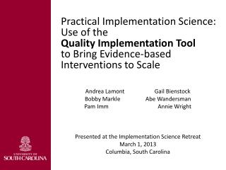 Practical Implementation Science: Use of the  Quality Implementation Tool