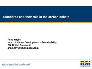 Standards and their role in the carbon debate