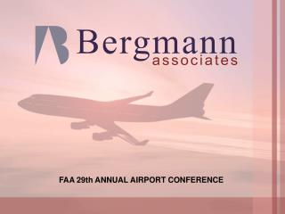 FAA 29th ANNUAL AIRPORT CONFERENCE