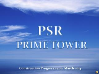 PSR PRIME TOWER