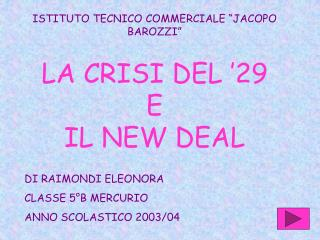 LA CRISI DEL '29  E  IL NEW DEAL