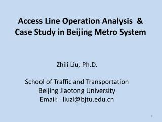 Access Line Operation Analysis  &  Case Study in Beijing Metro System