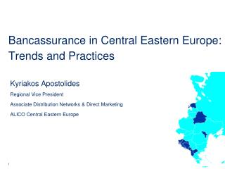 Bancassurance in Central Eastern Europe: Trends and Practices