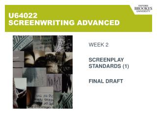 U64022  SCREENWRITING ADVANCED