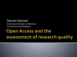 Open Access and the assessment of research quality