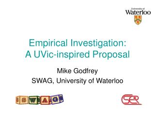 Empirical Investigation: A UVic-inspired Proposal