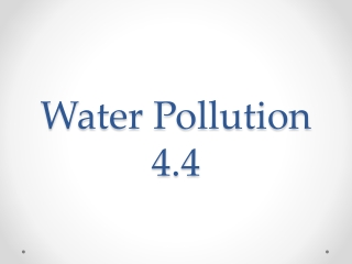 Water Pollution 4.4