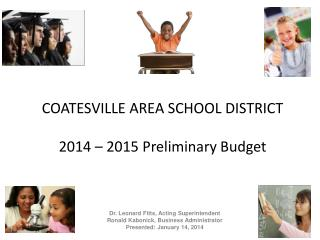 COATESVILLE AREA SCHOOL DISTRICT 2014 – 2015 Preliminary Budget