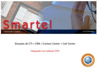 Soluções de CTI • CRM • Contact Center • Call Center
