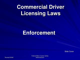 Commercial Driver  Licensing Laws