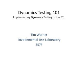 Dynamics Testing 101 Implementing Dynamics Testing in the ETL