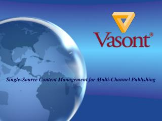Single-Source Content Management for Multi-Channel Publishing