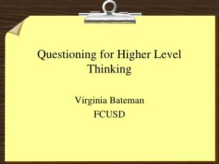 Questioning for Higher Level Thinking