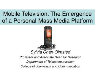 Mobile Television: The Emergence of a Personal-Mass Media Platform