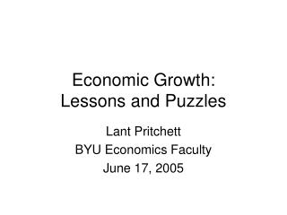 Economic Growth: Lessons and Puzzles
