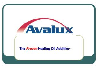 The Proven Heating Oil Additive ™