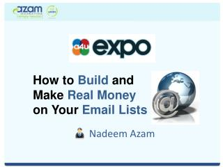 How to  Build  and  Make  Real Money o n Your  Email Lists