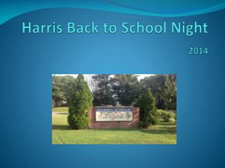 Harris Back to School Night  2014
