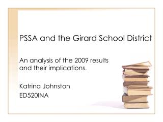 PSSA and the Girard School District