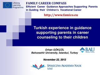 Turkish experience in guidance supporting parents in career counseling to their children