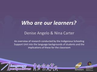 Who are our learners?