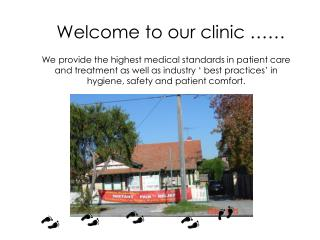 Welcome to our clinic ……
