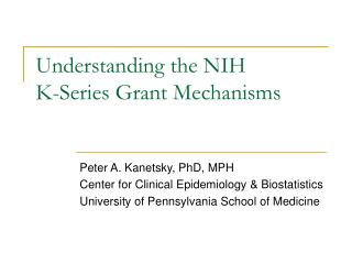 Understanding the NIH K-Series Grant Mechanisms