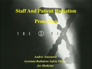 Staff And Patient Radiation Protection