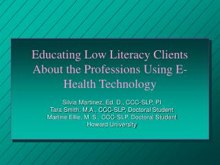 Educating Low Literacy Clients About the Professions Using E-Health Technology