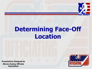 Determining Face-Off Location