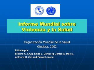 Informe Mundial sobre Violencia y la Salud