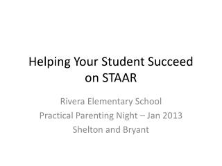 Helping Your Student Succeed  on STAAR