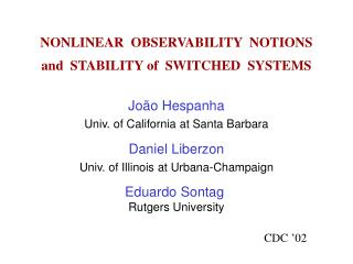 NONLINEAR  OBSERVABILITY  NOTIONS and  STABILITY of  SWITCHED  SYSTEMS