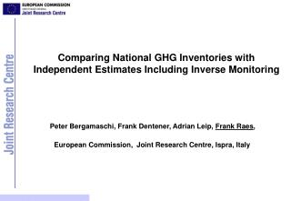 Comparing National GHG Inventories with Independent Estimates Including Inverse Monitoring