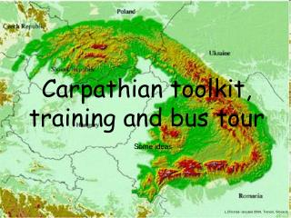 Carpathian toolkit, training and bus tour
