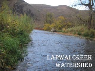 Lapwai  Creek Watershed