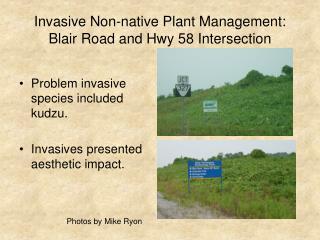 Invasive Non-native Plant Management: Blair Road and Hwy 58 Intersection