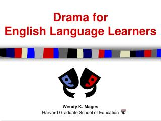 Drama for English Language Learners