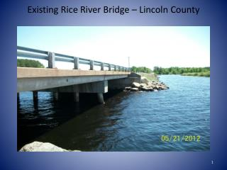 Existing Rice River Bridge – Lincoln County