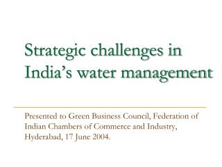 Strategic challenges in India's water management