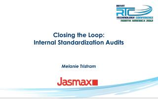Closing the Loop: Internal Standardization Audits