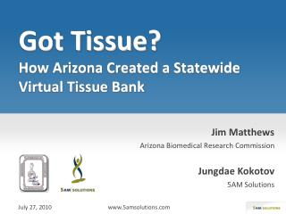 Got Tissue? How Arizona Created a Statewide Virtual Tissue Bank