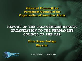 General Committee  Permanent Council of the Organization of American States