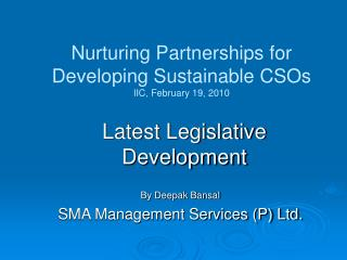 Nurturing Partnerships for Developing Sustainable CSOs IIC, February 19, 2010