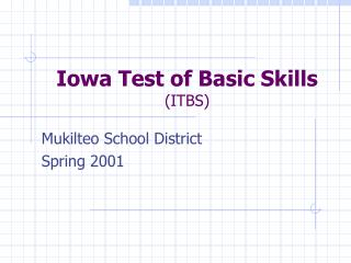 Iowa Test of Basic Skills (ITBS)