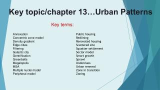 Key topic/chapter 13…Urban Patterns