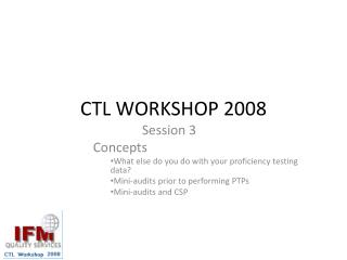 CTL WORKSHOP  2008