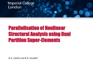 Parallelisation of Nonlinear Structural Analysis using Dual Partition Super-Elements