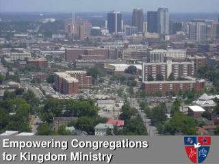 Empowering Congregations  for Kingdom Ministry