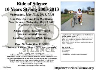 Ride of Silence 10 Years Strong 2003-2013 Wednesday, May 15th, 2013, 7PM